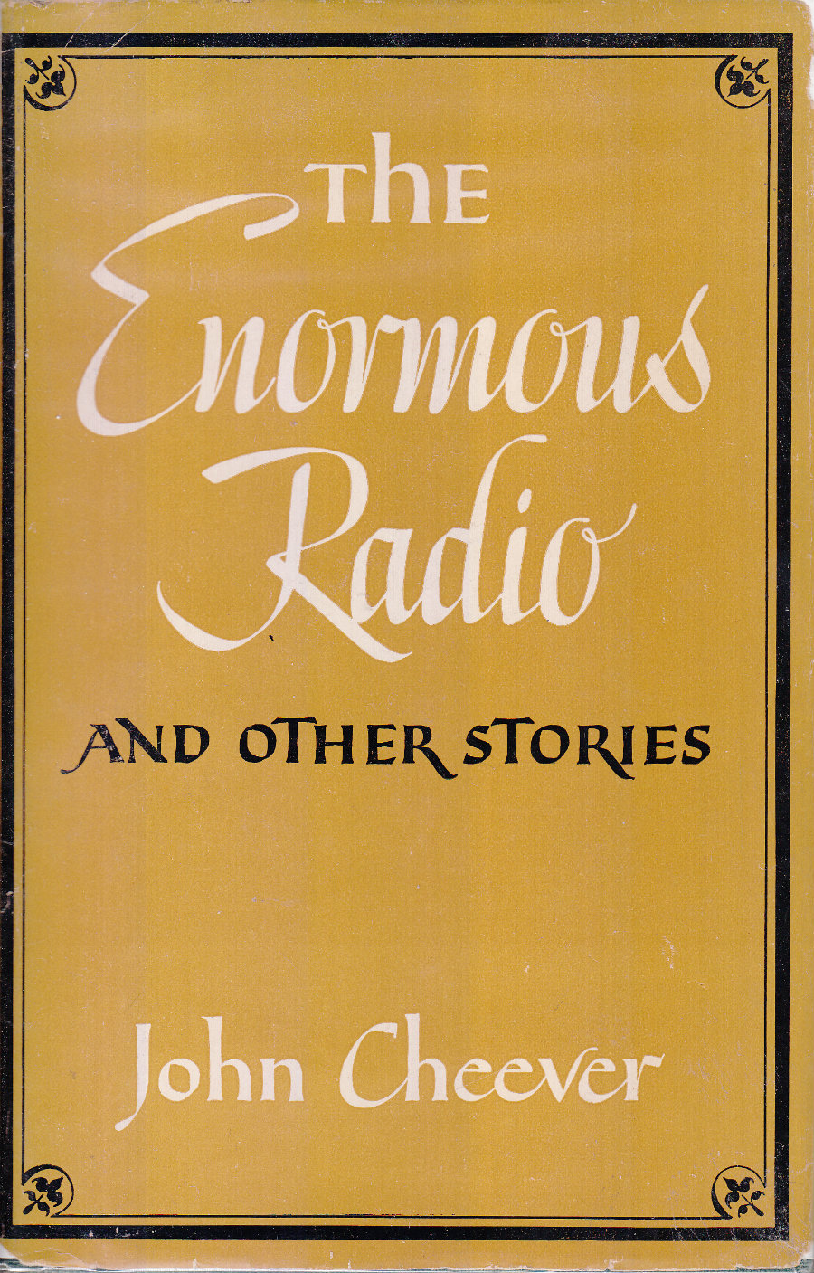 The Enormous Radio: and other stories, Cheever, John